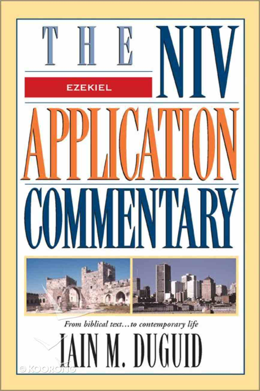 Ezekiel (Niv Application Commentary Series) Hardback