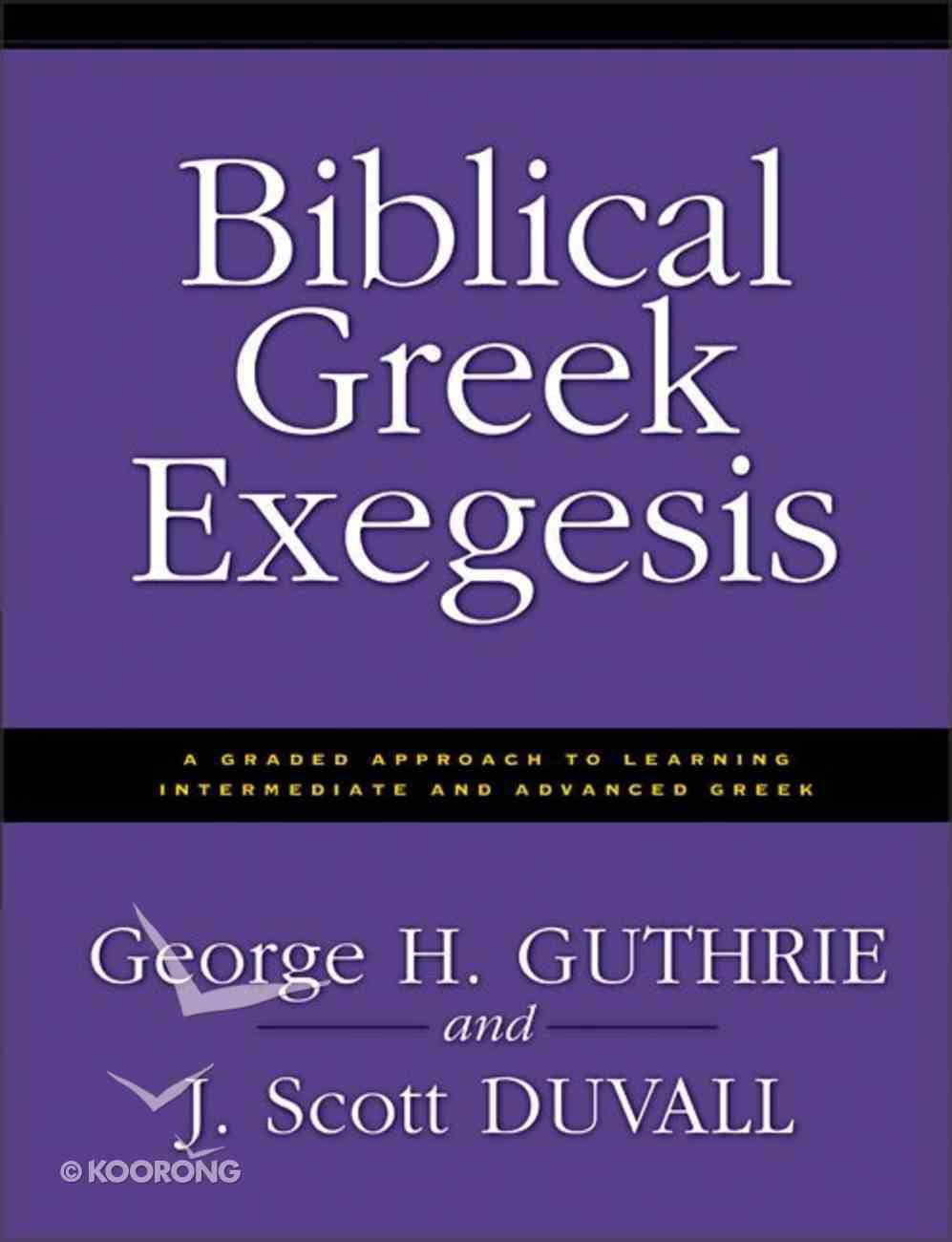 Biblical Greek Exegesis Paperback