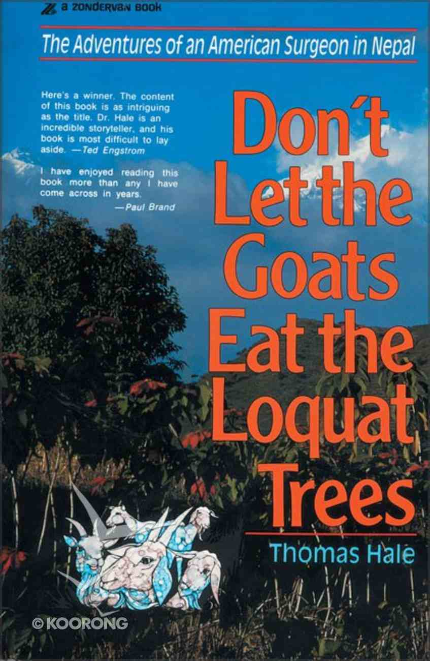 Don't Let the Goats Eat the Loquat Trees Paperback