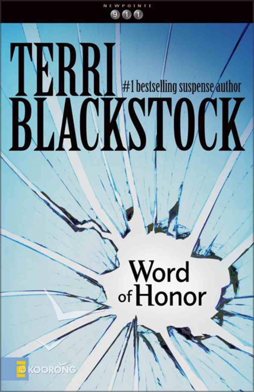 Word of Honor (#03 in Newporte 911 Series) Paperback