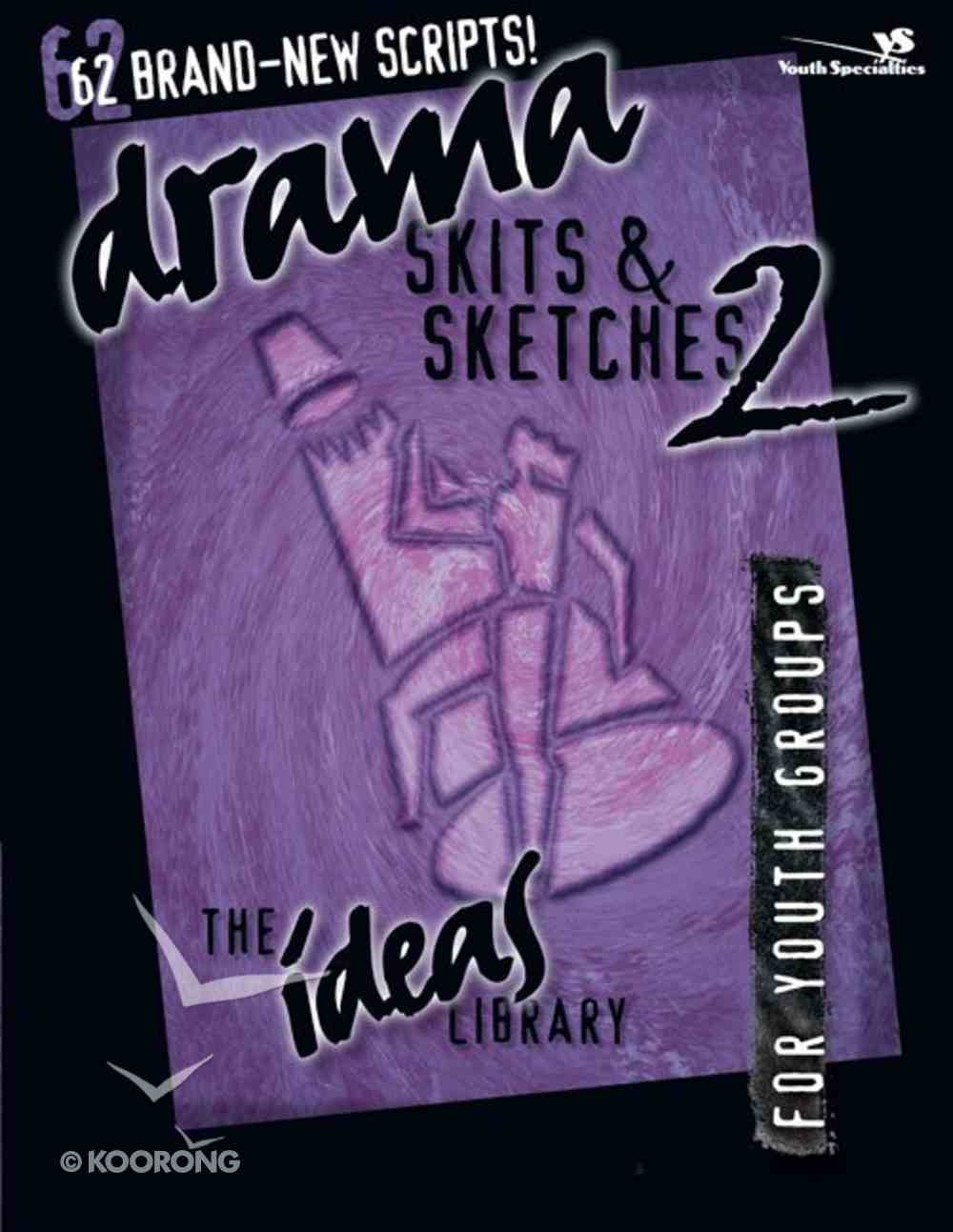 Ideas Library: Drama, Skits & Sketches 2 Paperback