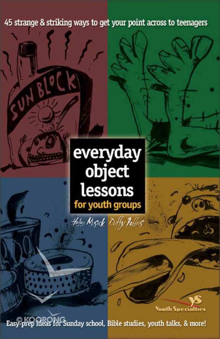 Everyday Object Lessons For Youth Groups Paperback