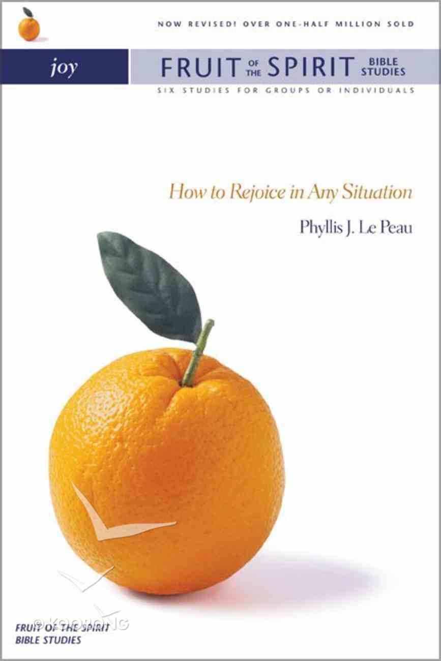 Joy (Zondervan Fruit Of The Spirit Bible Study Series) Paperback