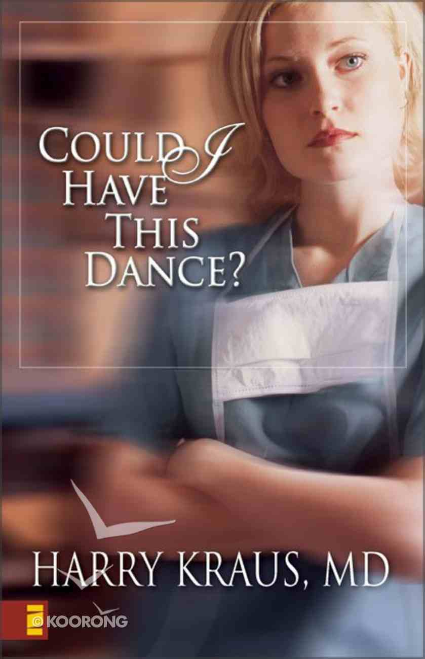 Could I Have This Dance? Paperback