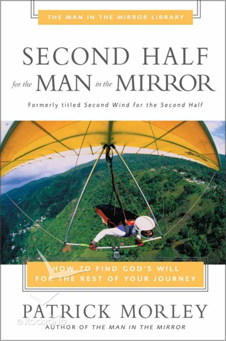 Man in the Mirror: Second Half For the Man in the Mirror Paperback