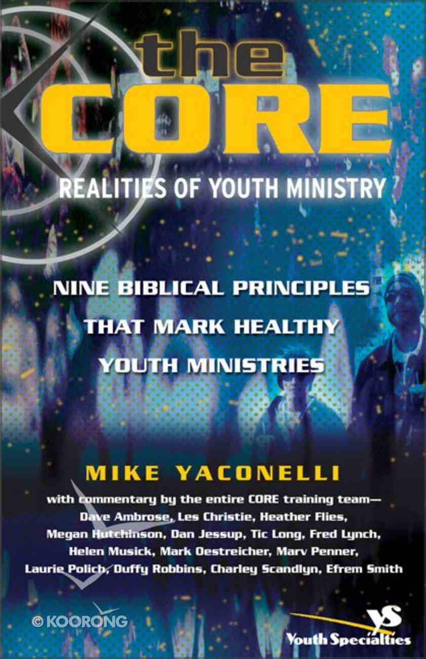 The Core: Realities of Youth Ministry Paperback