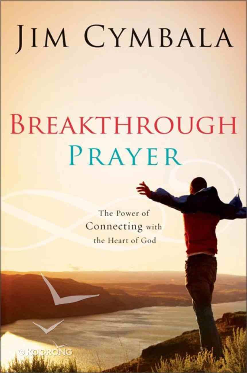 Breakthrough Prayer Paperback