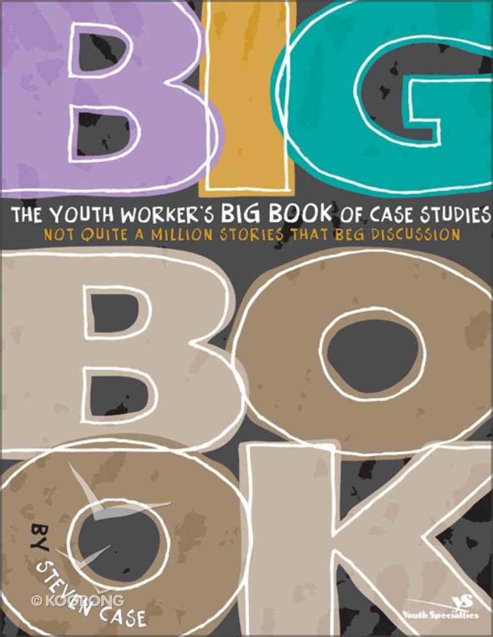 The Youth Worker's Big Book of Case Studies Paperback