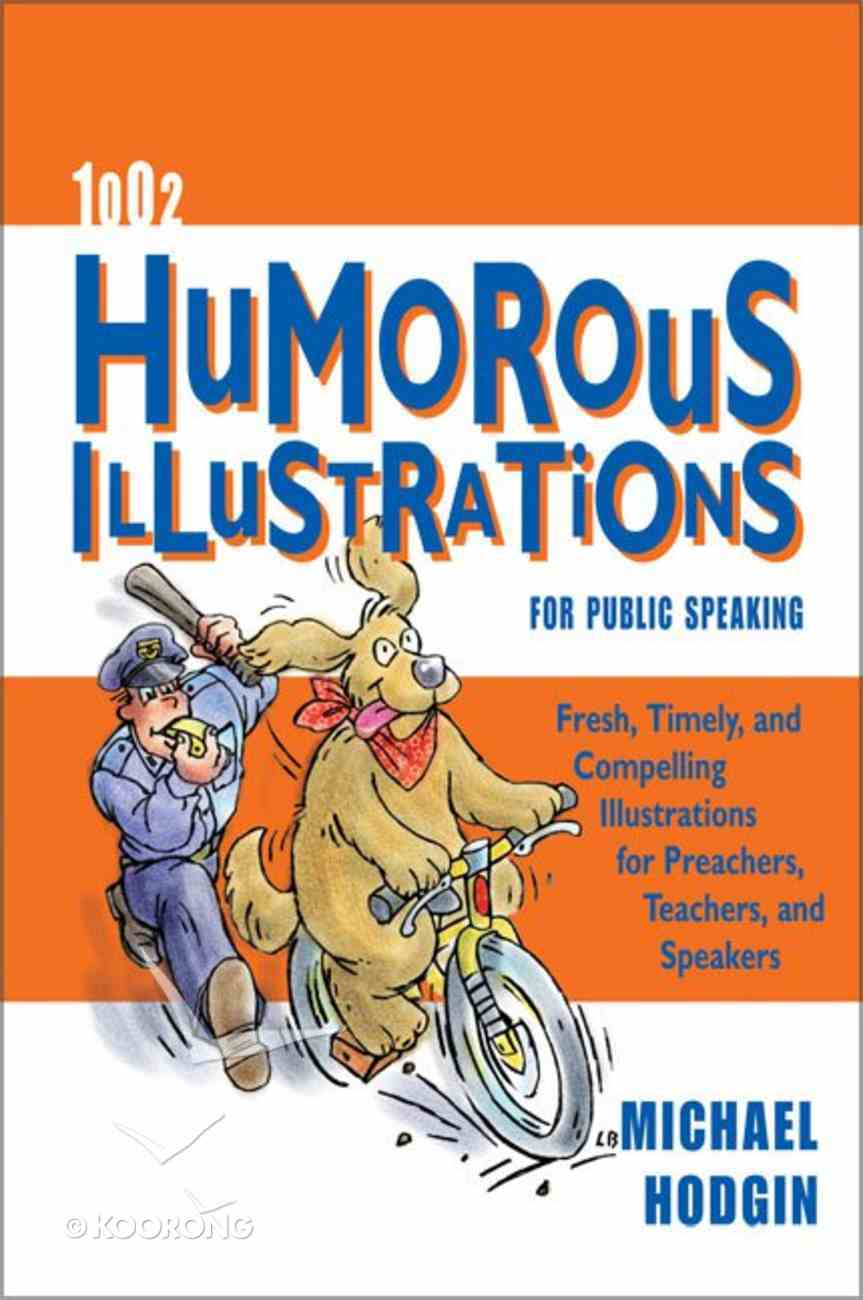 1002 Humorous Illustrations For Public Speaking Paperback