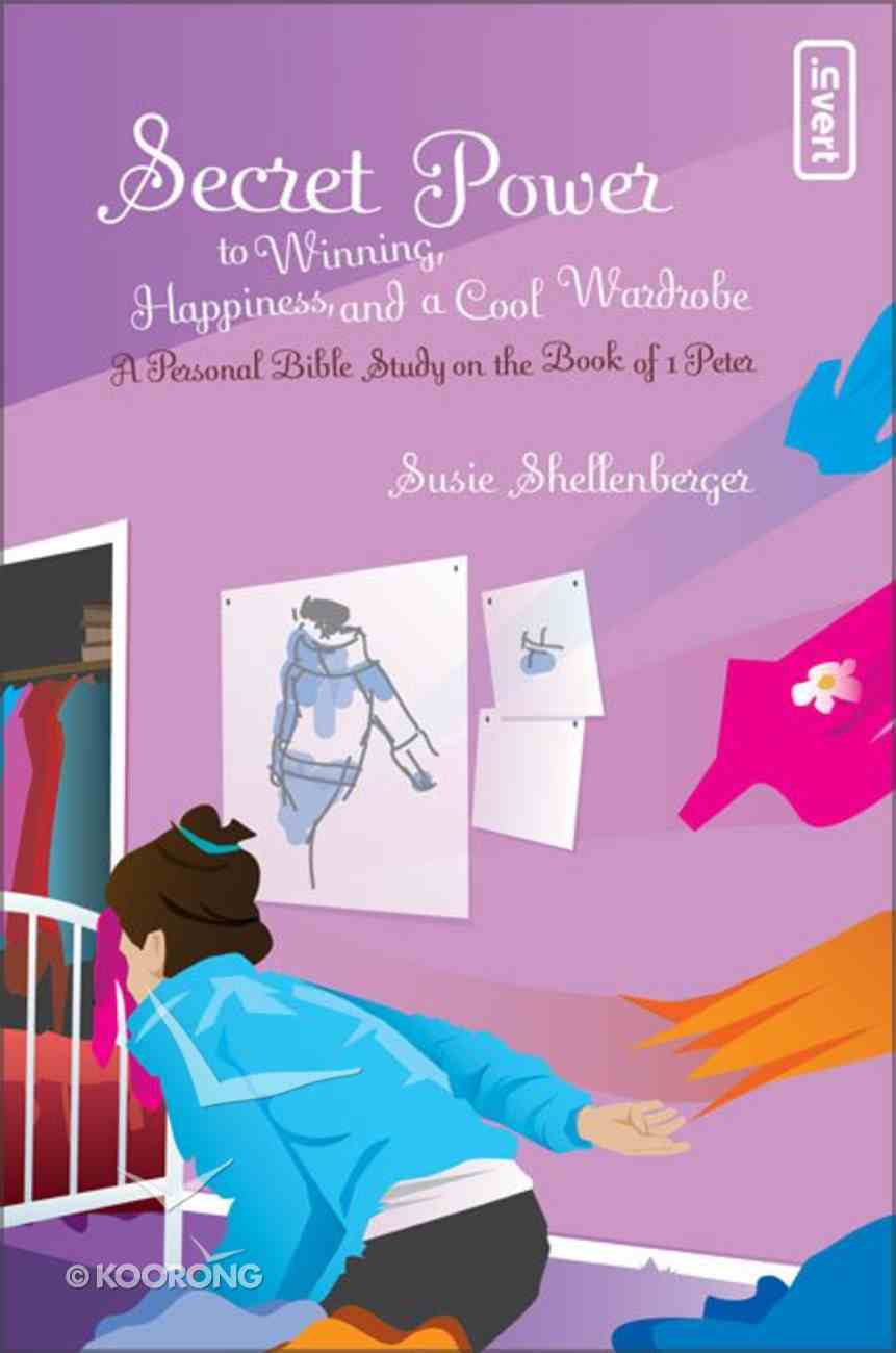 To Winning, Happiness, and a Cool Wardrobe (Secret Power Series) Paperback