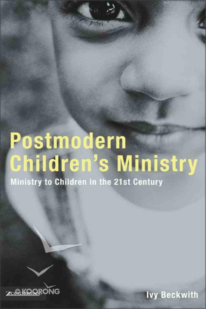 Postmodern Children's Ministry Paperback