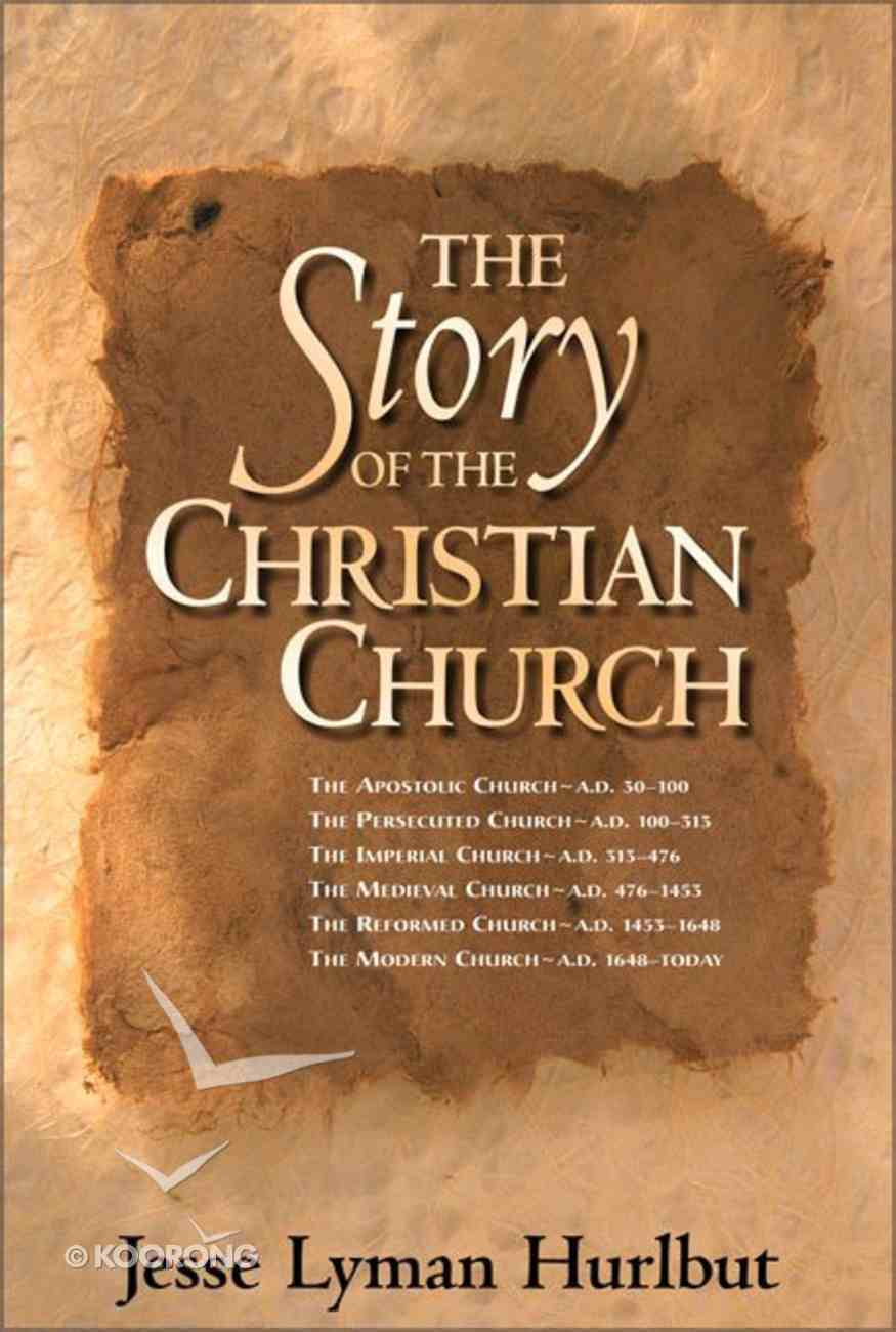 The Story of the Christian Church Hardback