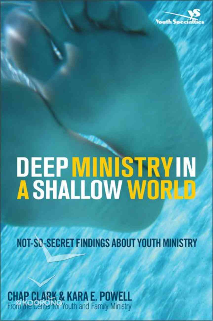 Deep Ministry in a Shallow World Paperback