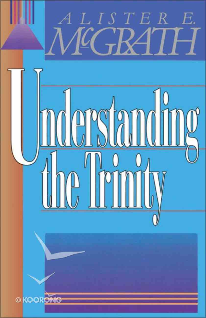Understanding the Trinity Paperback