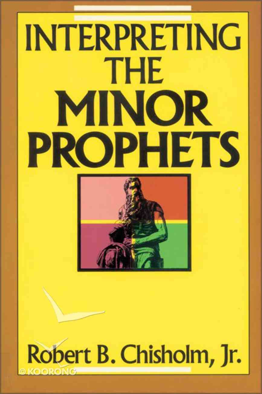 Interpreting the Minor Prophets Paperback