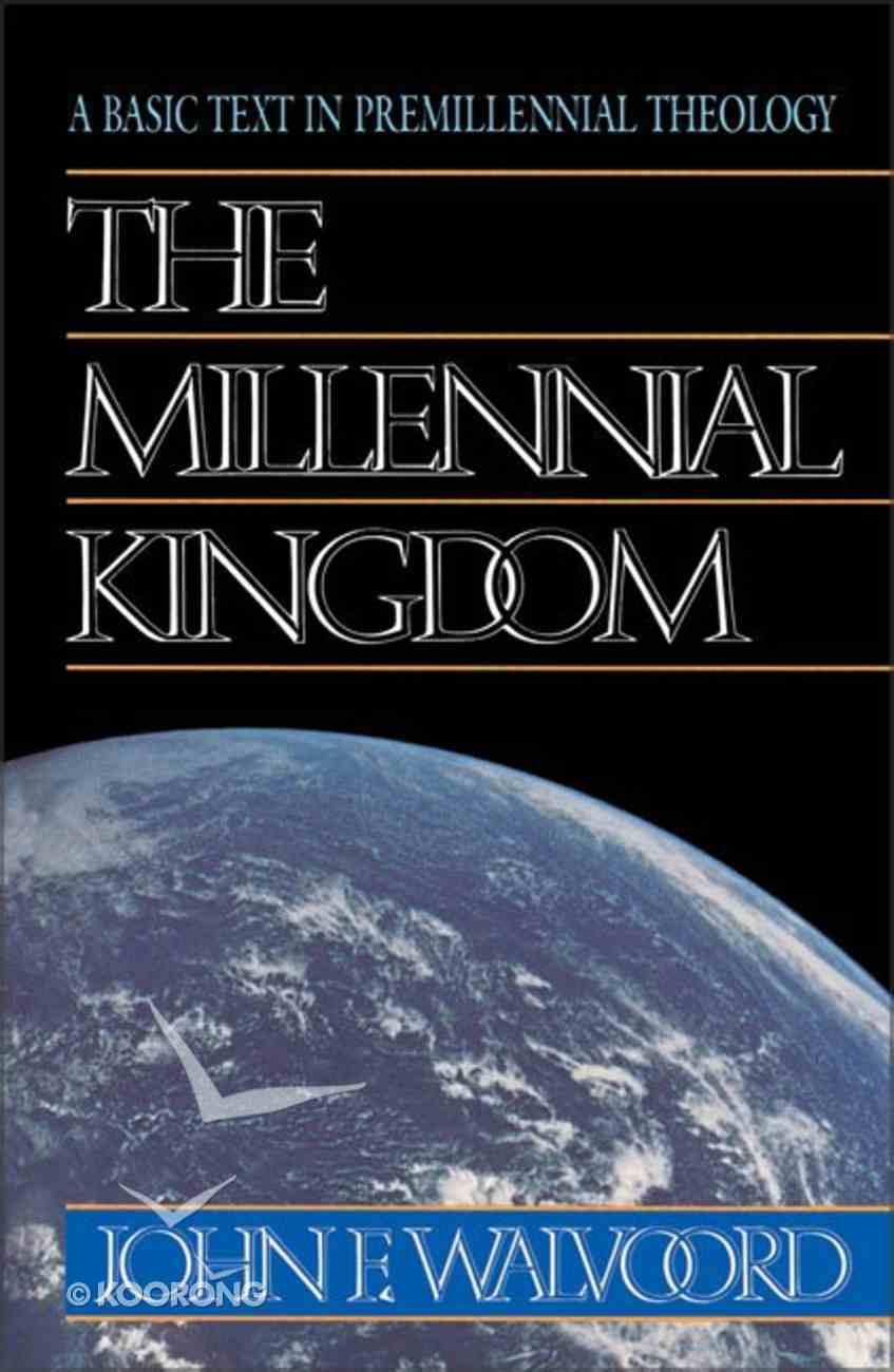 The Millennial Kingdom Paperback