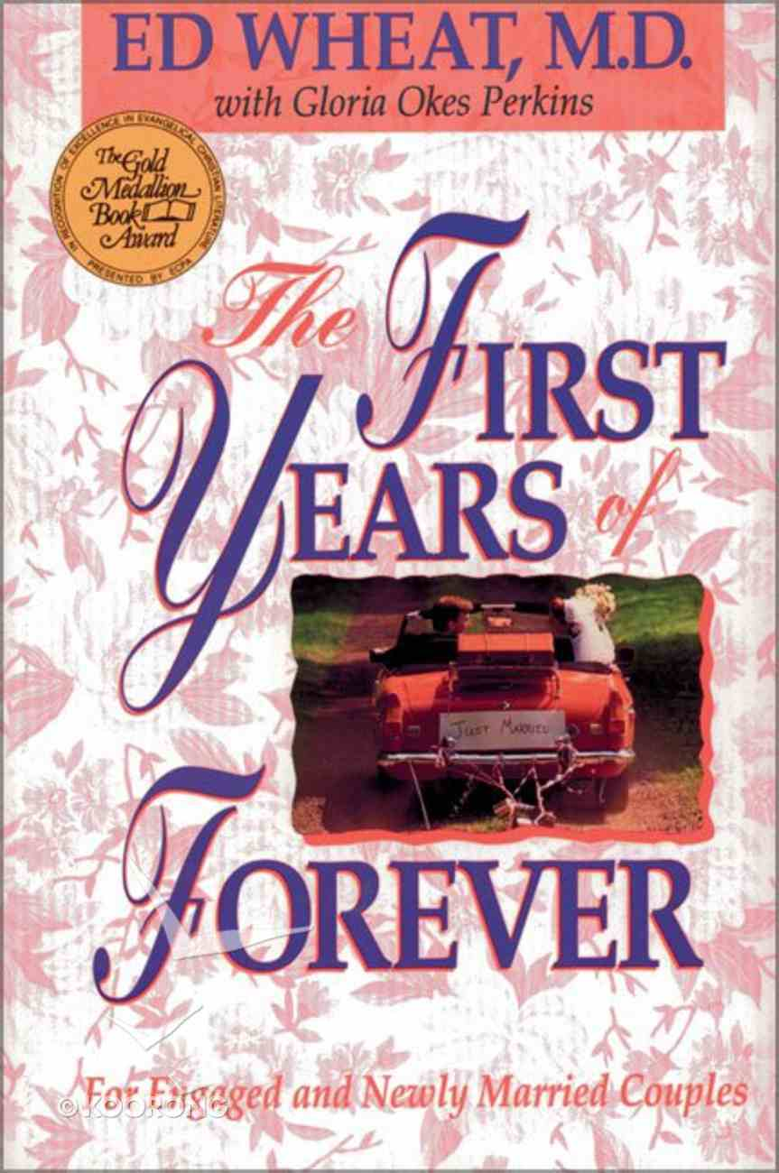 First Years of Forever the Paperback