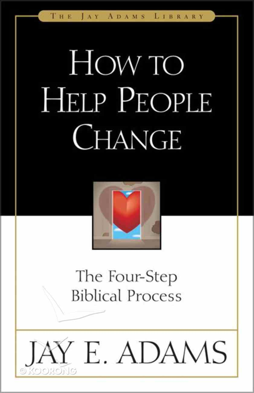 How to Help People Change Paperback
