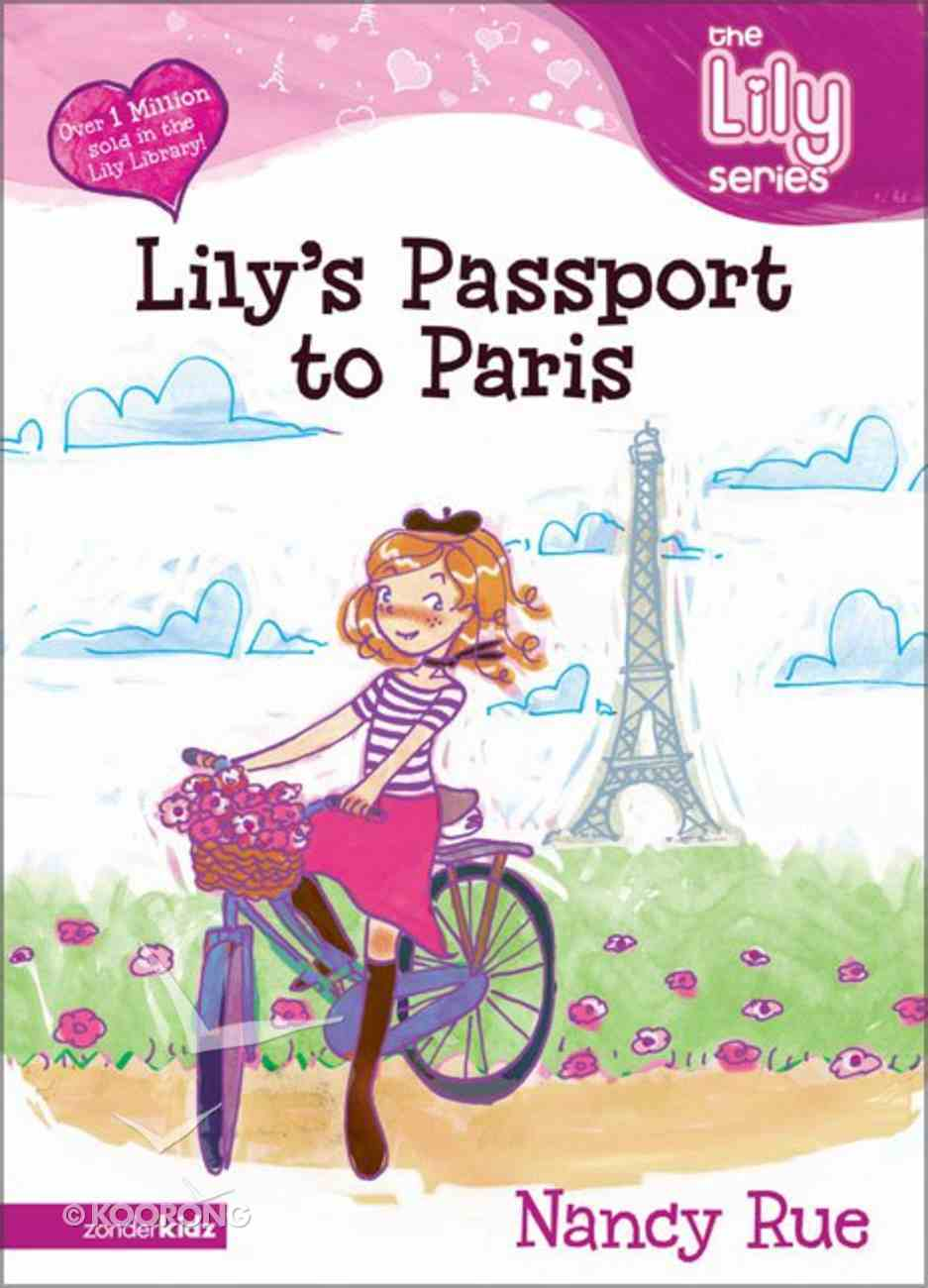 Lily's Passport to Paris (#14 in The Lily Fiction Series) Paperback