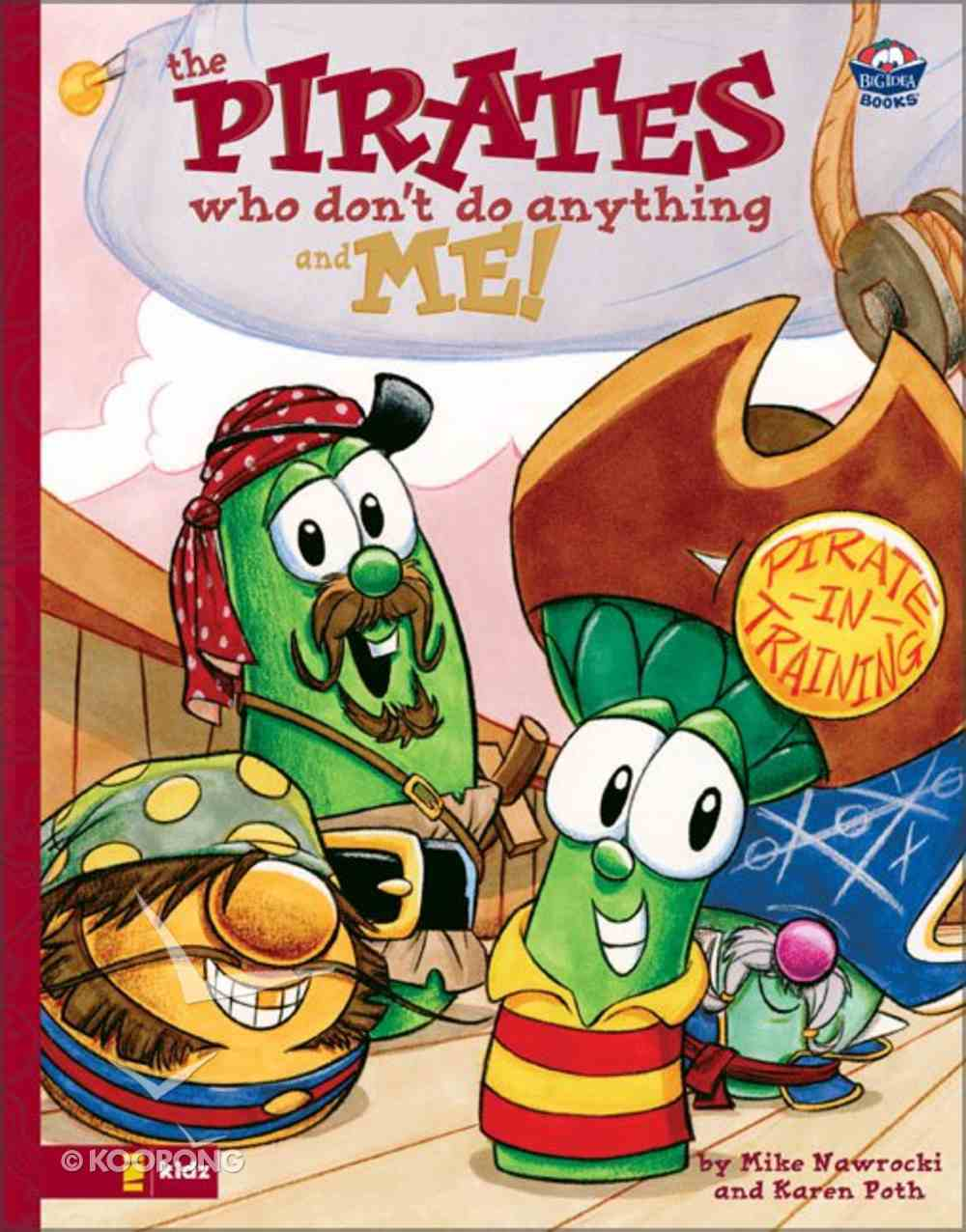 The Pirates Who Don't Do Anything and Me! (Veggie Tales (Veggietales) Series) Hardback