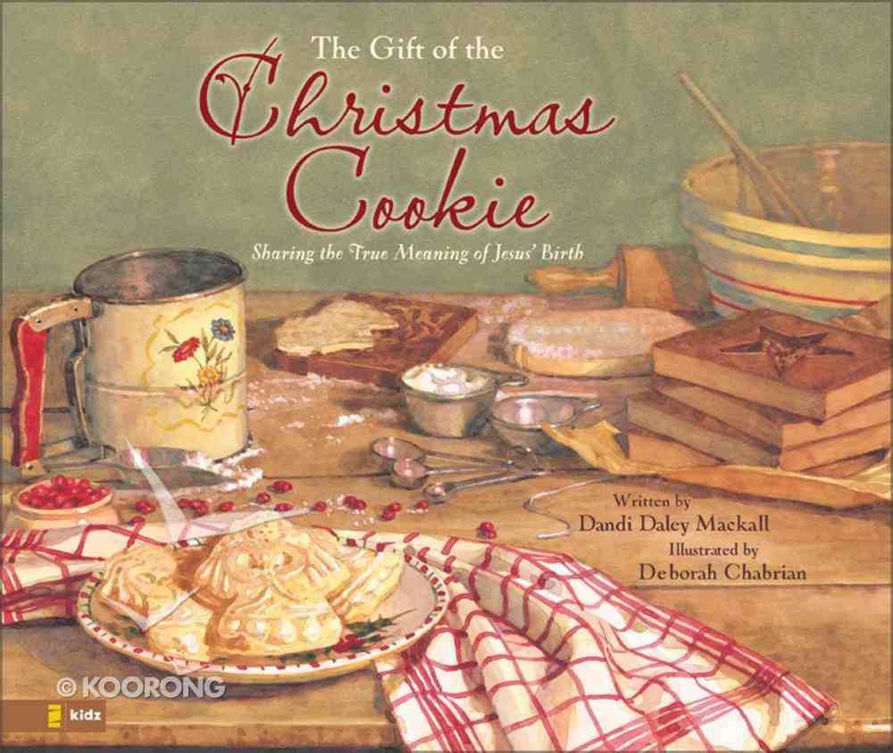 The Gift of the Christmas Cookie Hardback