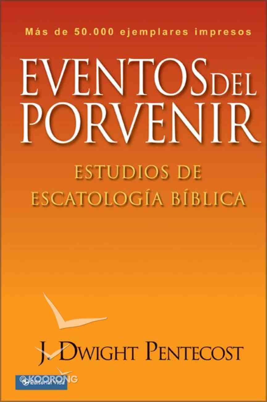 Eventos Del Porvenir (Things To Come) Paperback