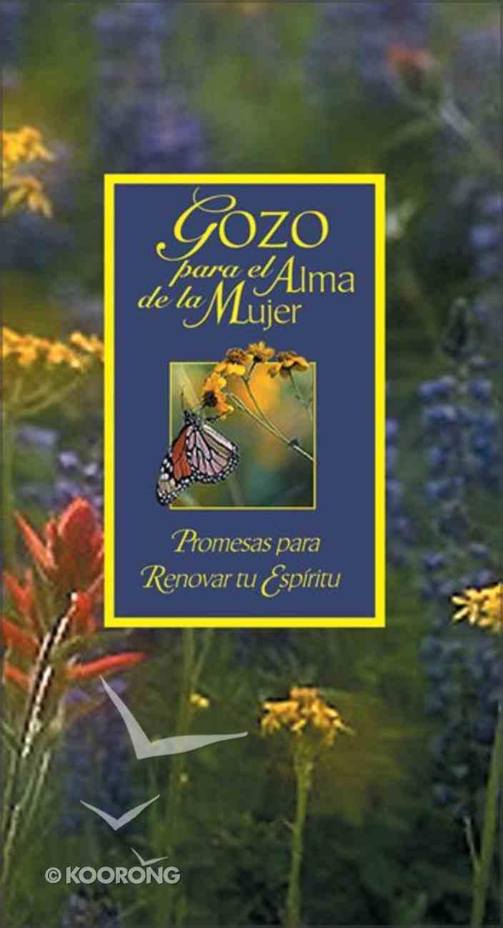 Gozo Para El Alma De La Mujer (Joy For A Woman's Soul) Hardback