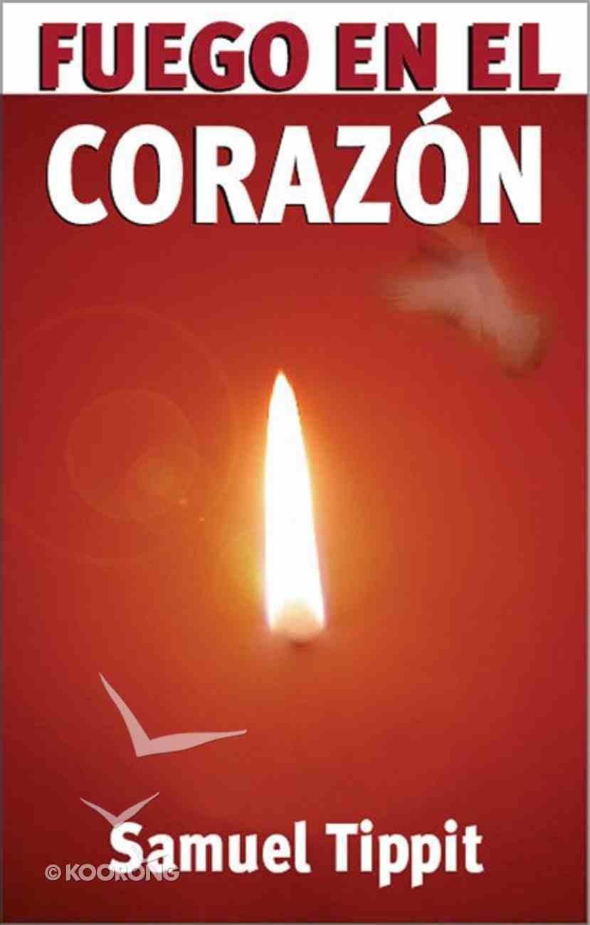 Fuego En El Corazon (Fire In Your Heart) Paperback