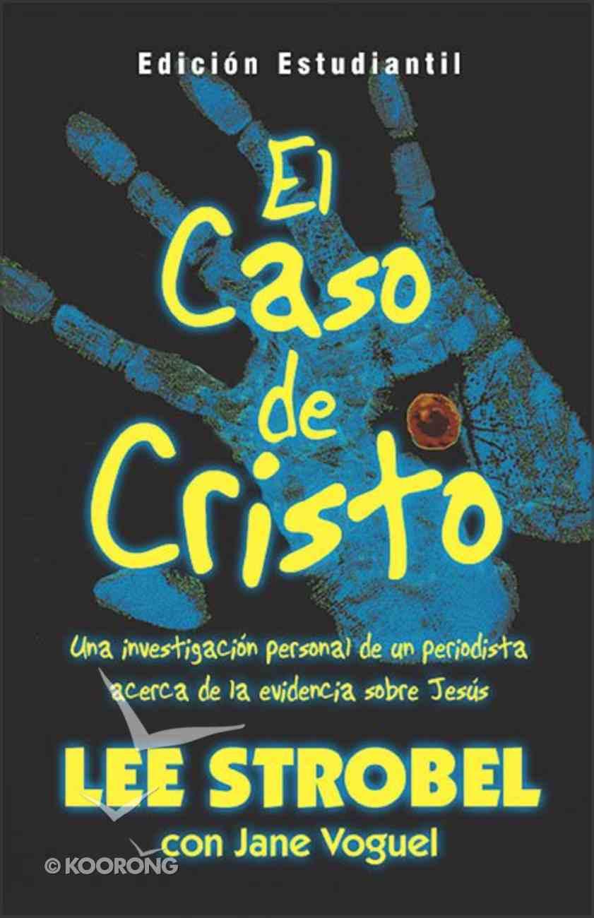 El Caso De Cristo: Para Jove (The Case For Christ: Youth Edition) Paperback