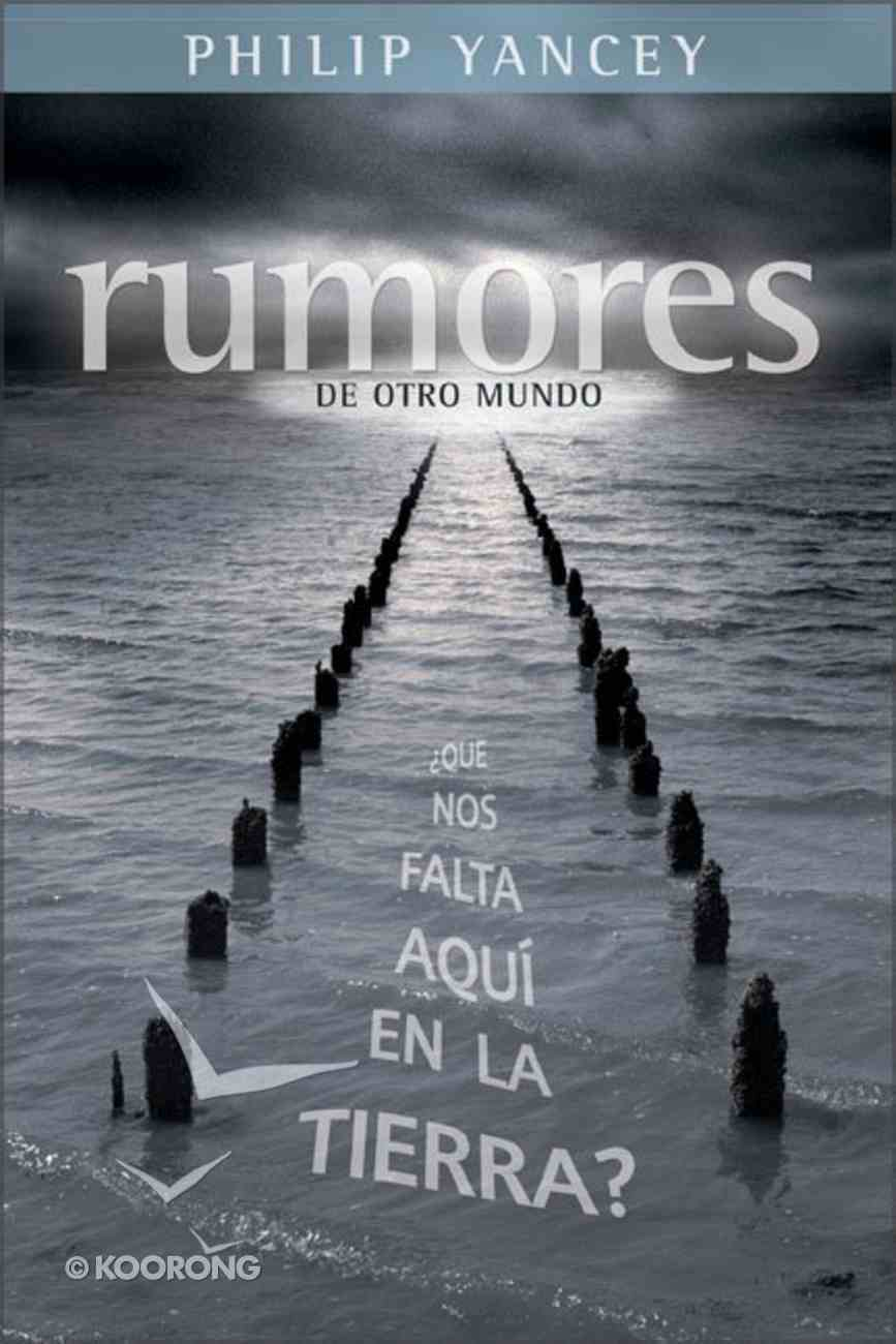 Rumores De Otro Mundo (Rumours Of Another World) Paperback