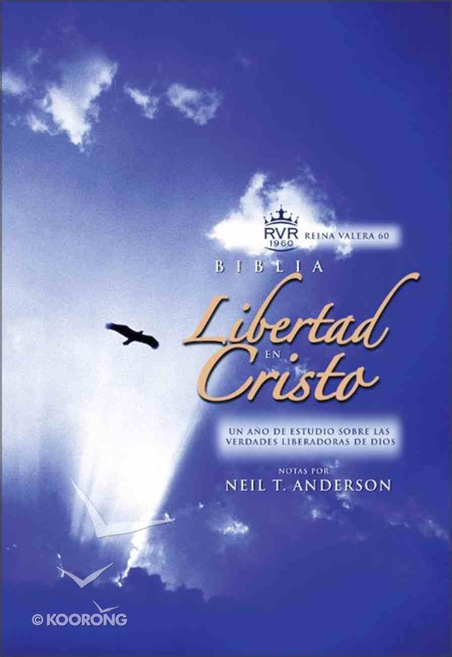 Rvr60 Libertad En Cristo (Kjv Freedom In Christ Spanish Bible) Hardback