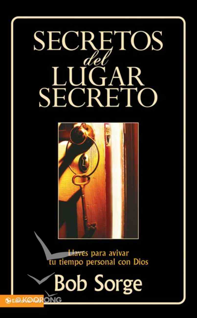 Secretos Del Lugar Secreto (Secrets Of The Secret Place Series) Paperback