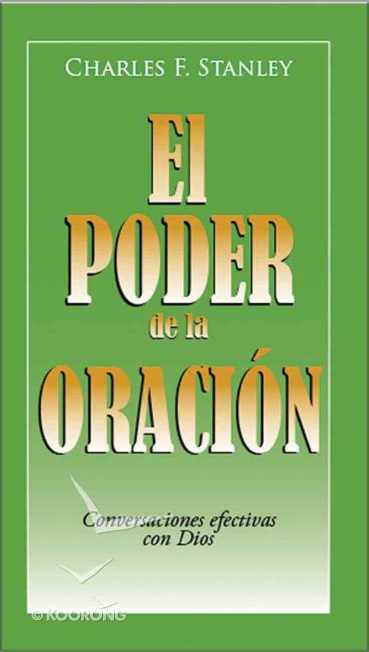 El Poder De La Oracion (Power Of Prayer, The) Paperback