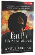Faith Like Potatoes Paperback