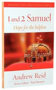 1 & 2 Samuel - Help For the Helpless (Reading The Bible Today Series) Paperback