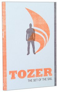 Product: Tozer Classics: Set Of The Sail Image