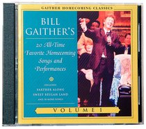 Album Image for Gaither Homecoming Classics (Vol 1) - DISC 1