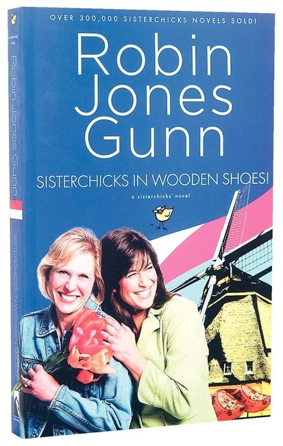 Product: Sisterchicks #08: Sisterchicks In Wooden Shoes! Image