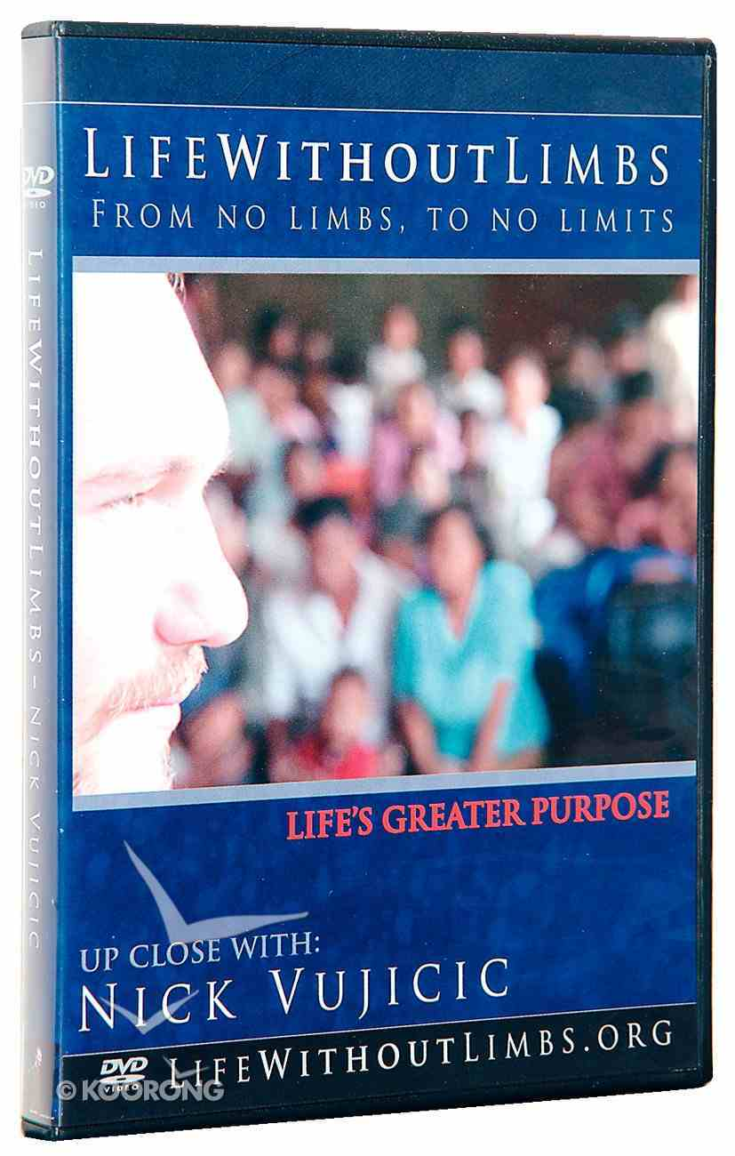 Life Without Limbs: Life's Greater Purpose DVD