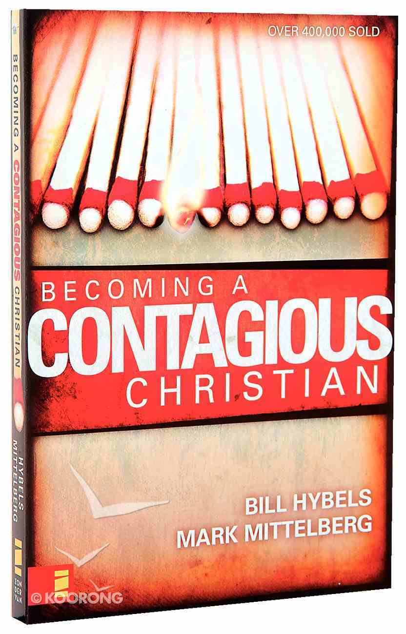 Becoming a Contagious Christian Paperback