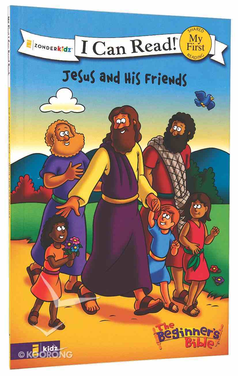 Jesus and His Friends (My First I Can Read/beginners Bible Series) Paperback