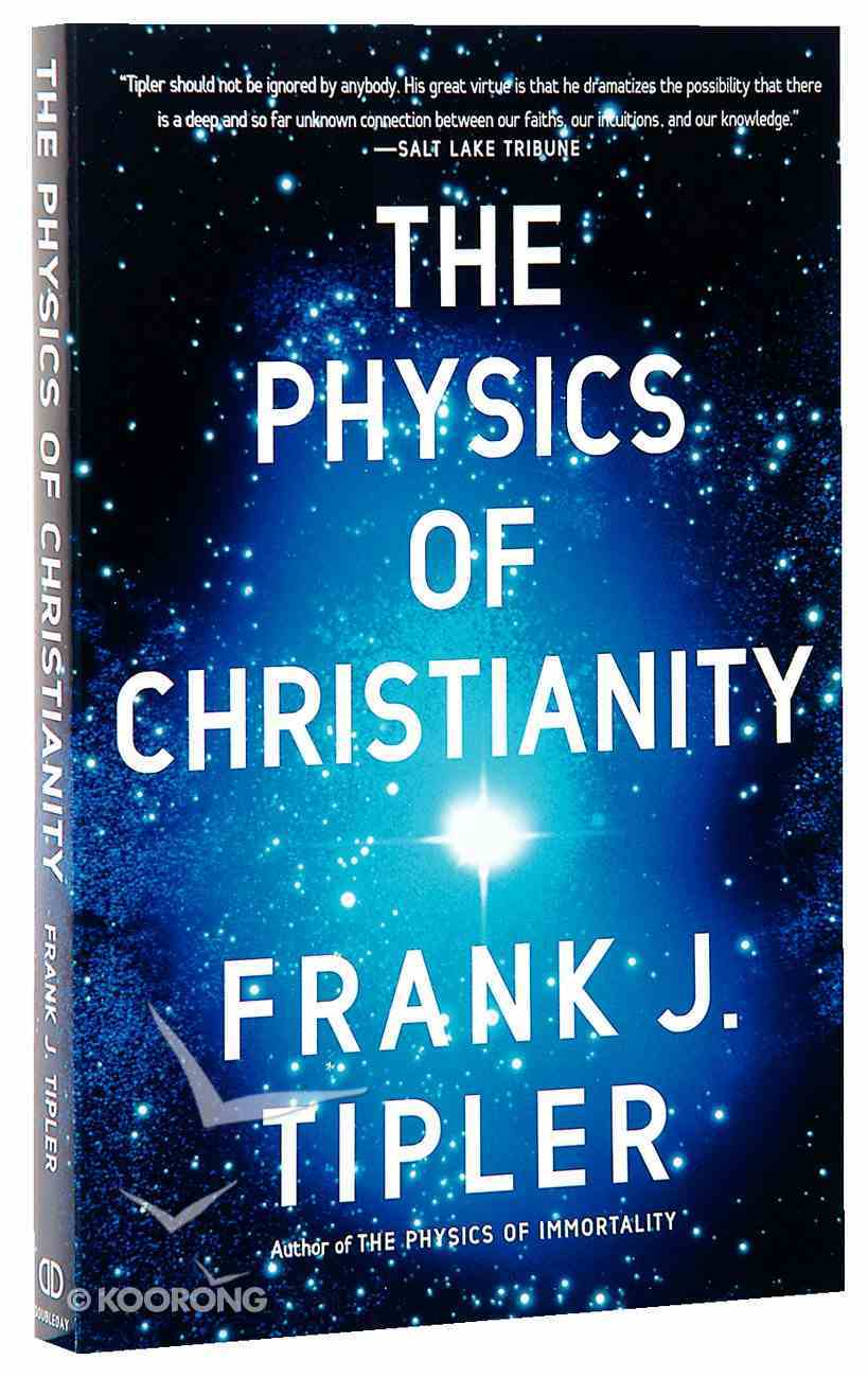 The Physics of Christianity Paperback