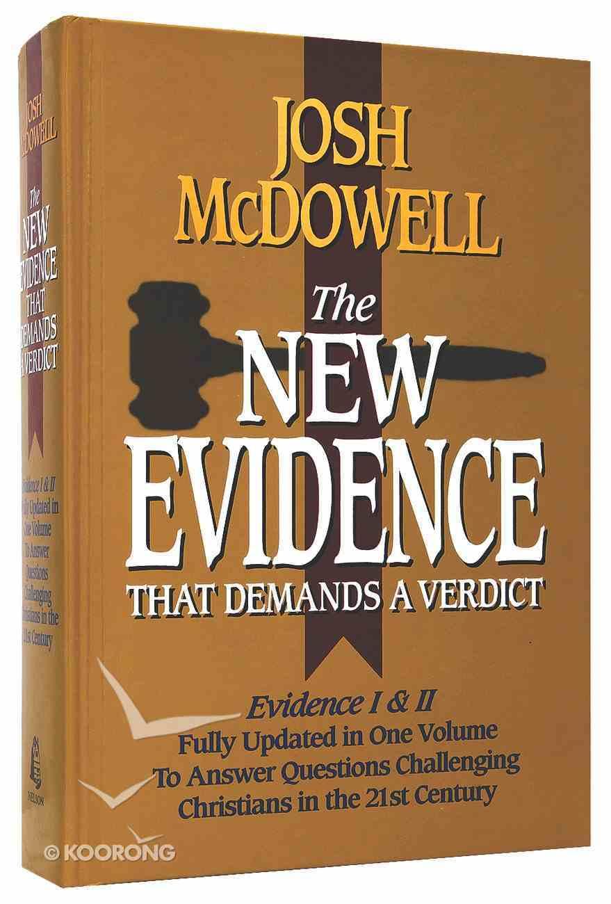 New Evidence That Demands a Verdict Hardback