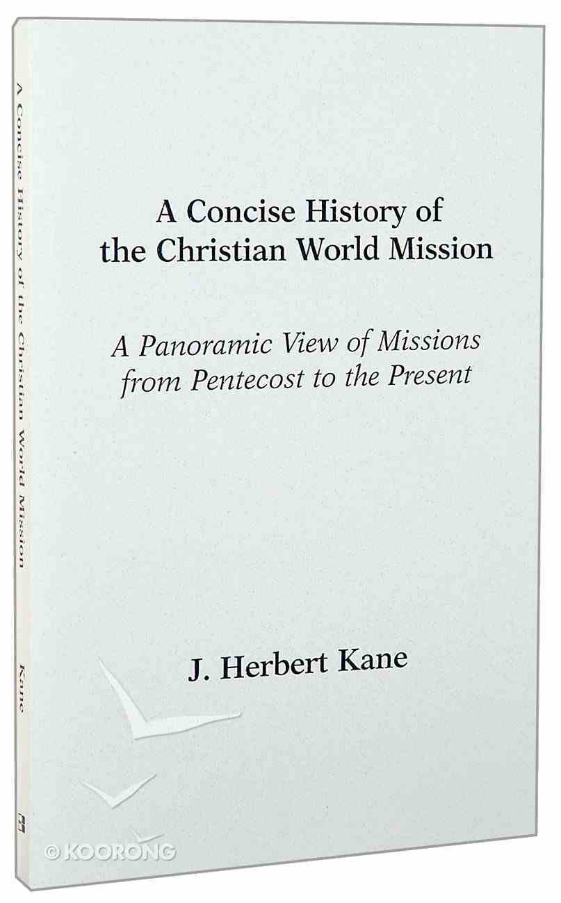 A Concise History of Christian World Mission Paperback