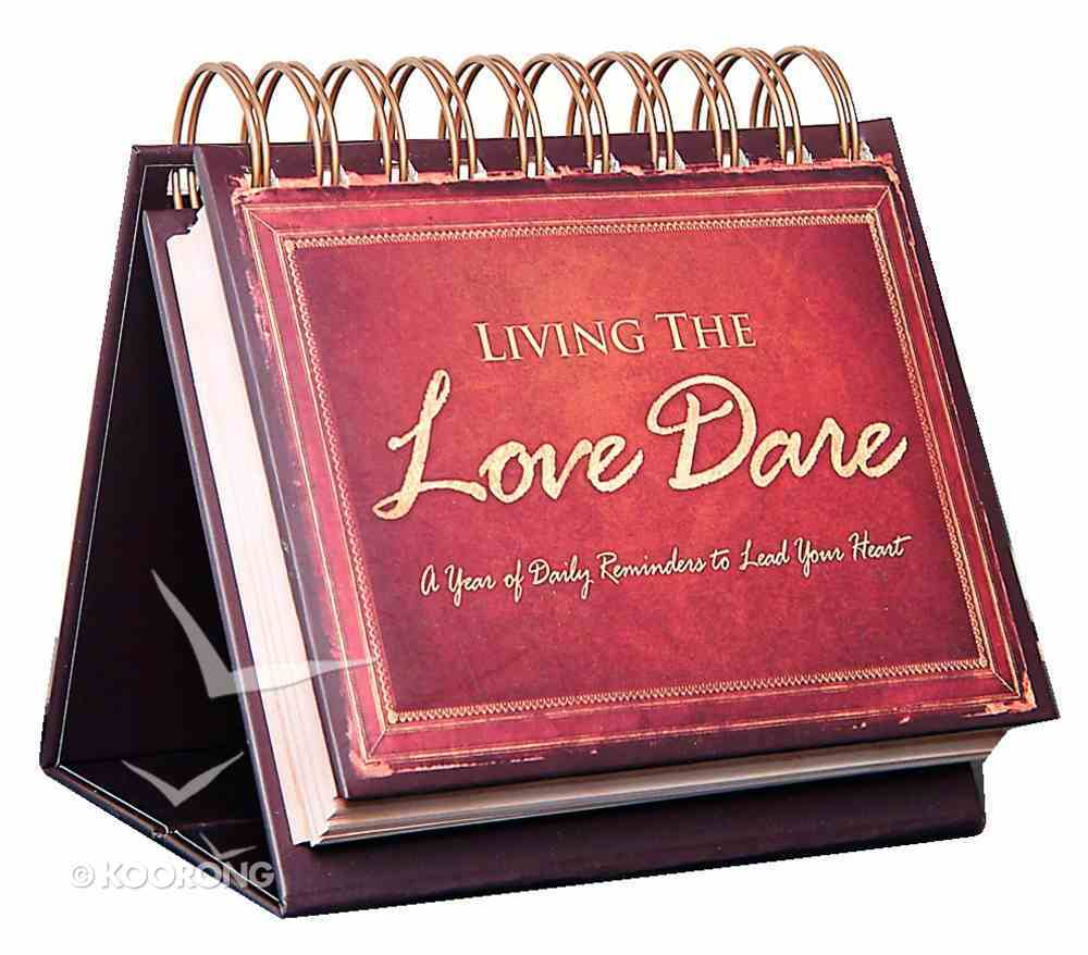 365 Perpetual Calendar: Living the Love Dare:365 Daily Reminders to Lead Your Heart (Flipbook) Spiral