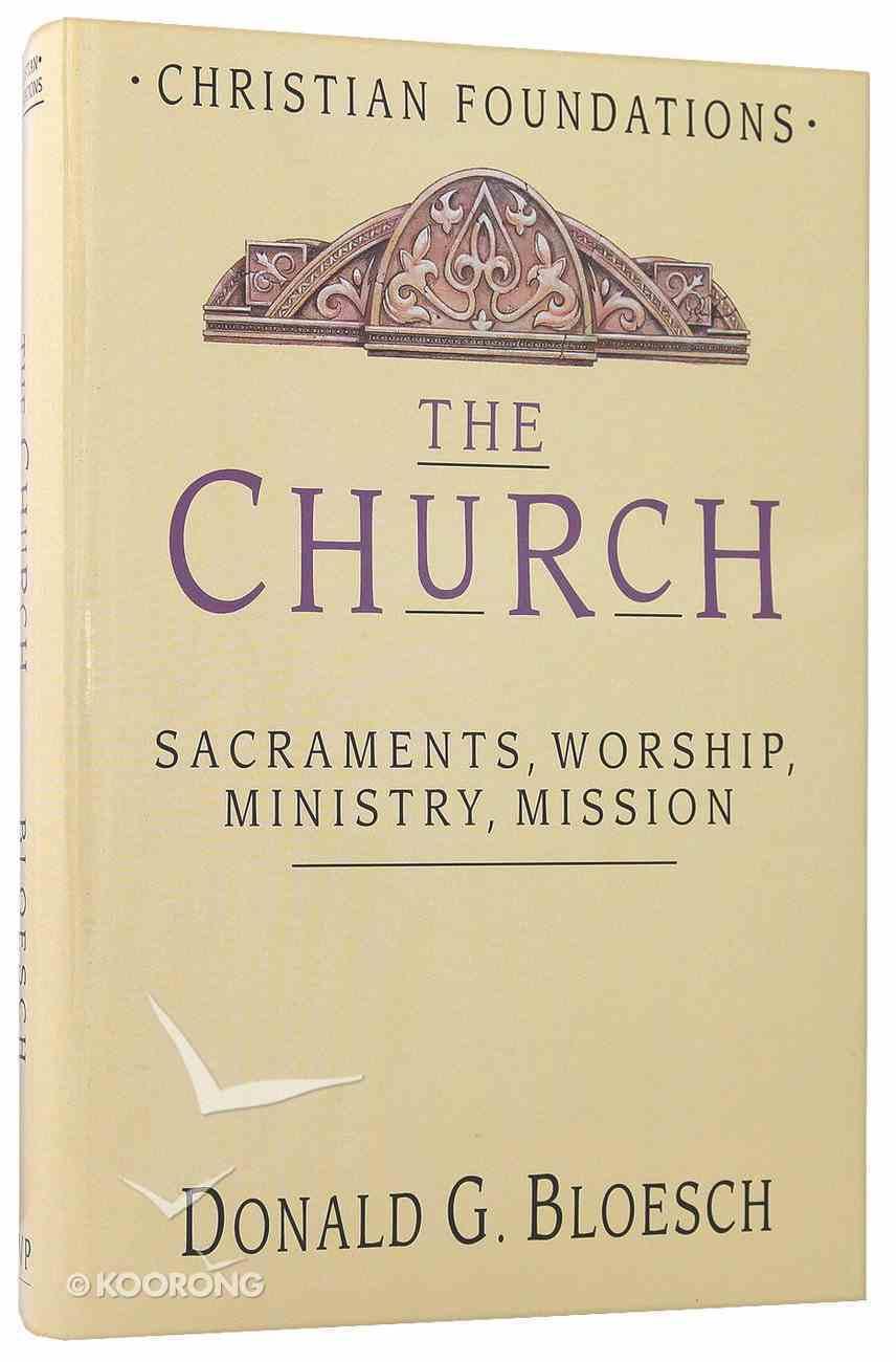 The Church (#06 in Christian Foundations Series) Hardback