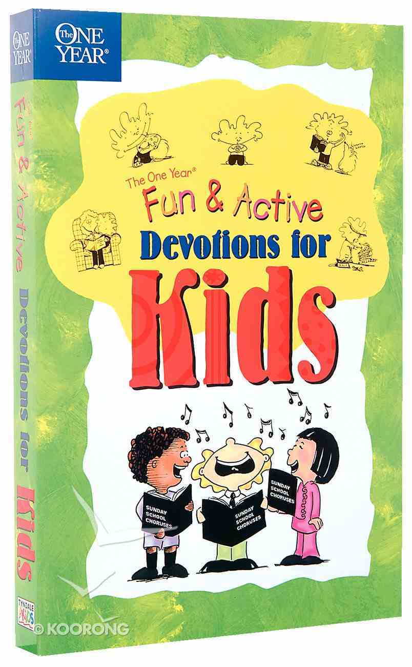 Fun and Active Devotions For Kids (One Year Series) Paperback