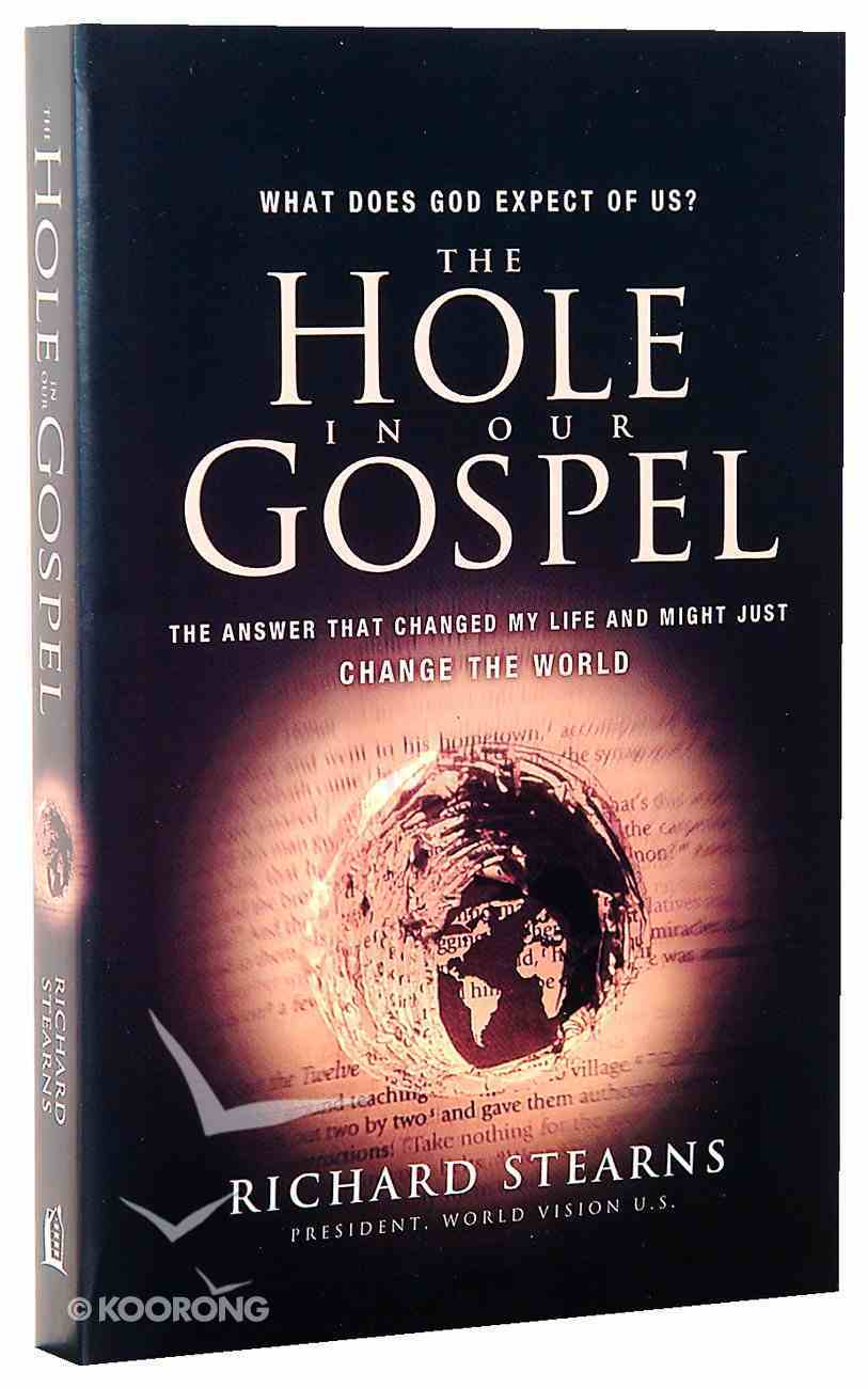 The Hole in Our Gospel Paperback