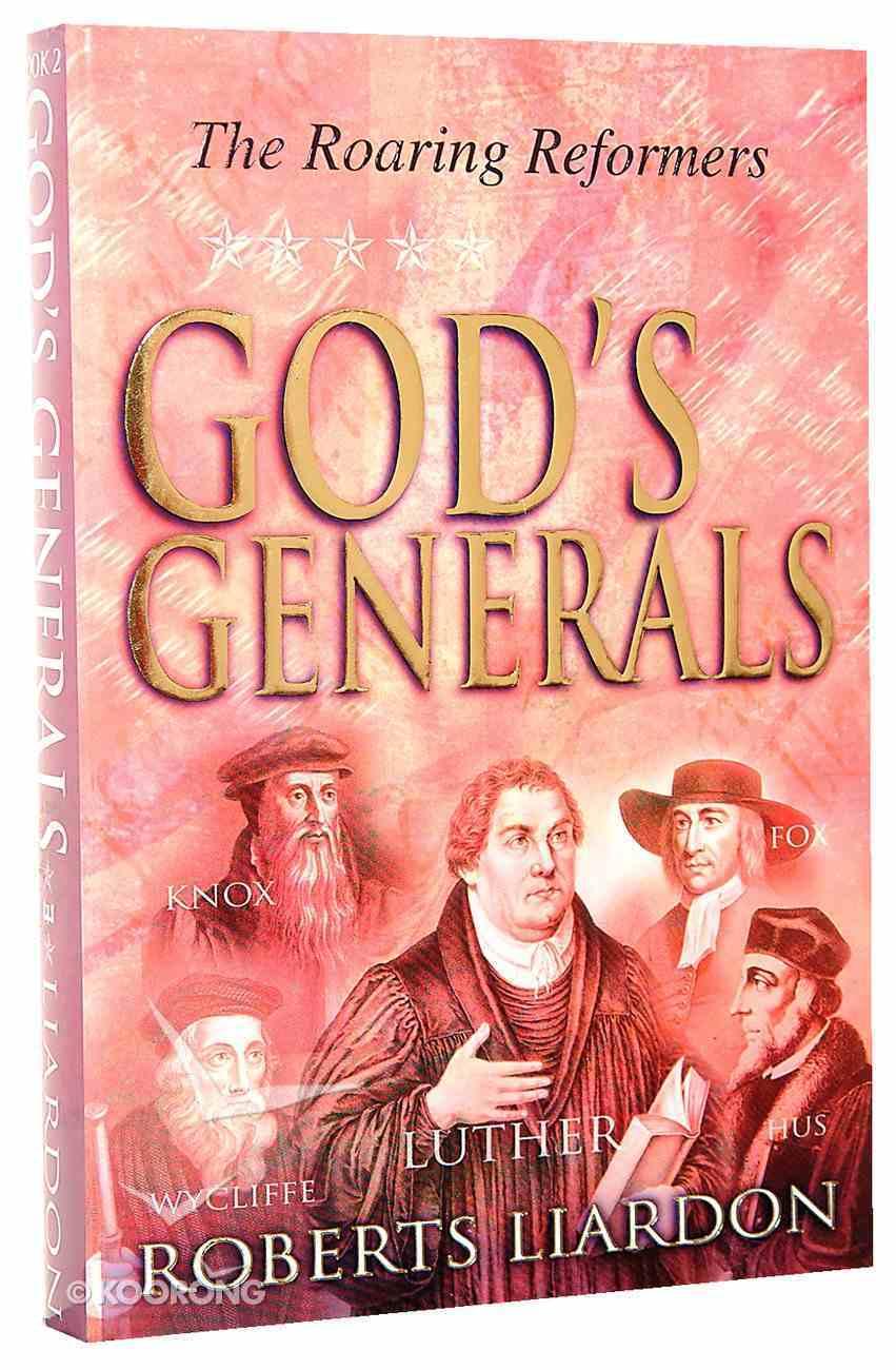 The Roaring Reformers (#02 in God's Generals Series) Hardback