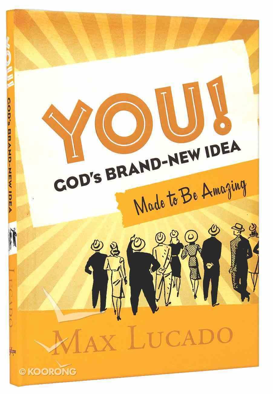 You! God's Brand New Idea Hardback